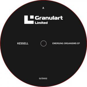 Kessell - Emerging Organisms - GLTD002
