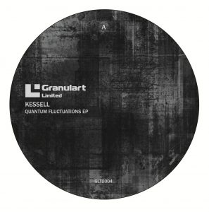 Kessell - Quantum Fluctuations - GLTD004